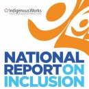 Inclusion in Canada – Theme of new Indigenous Works National Report